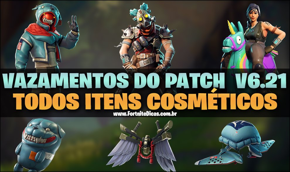 Vazamentos do Patch V6.21 do Fortnite Battle Royale