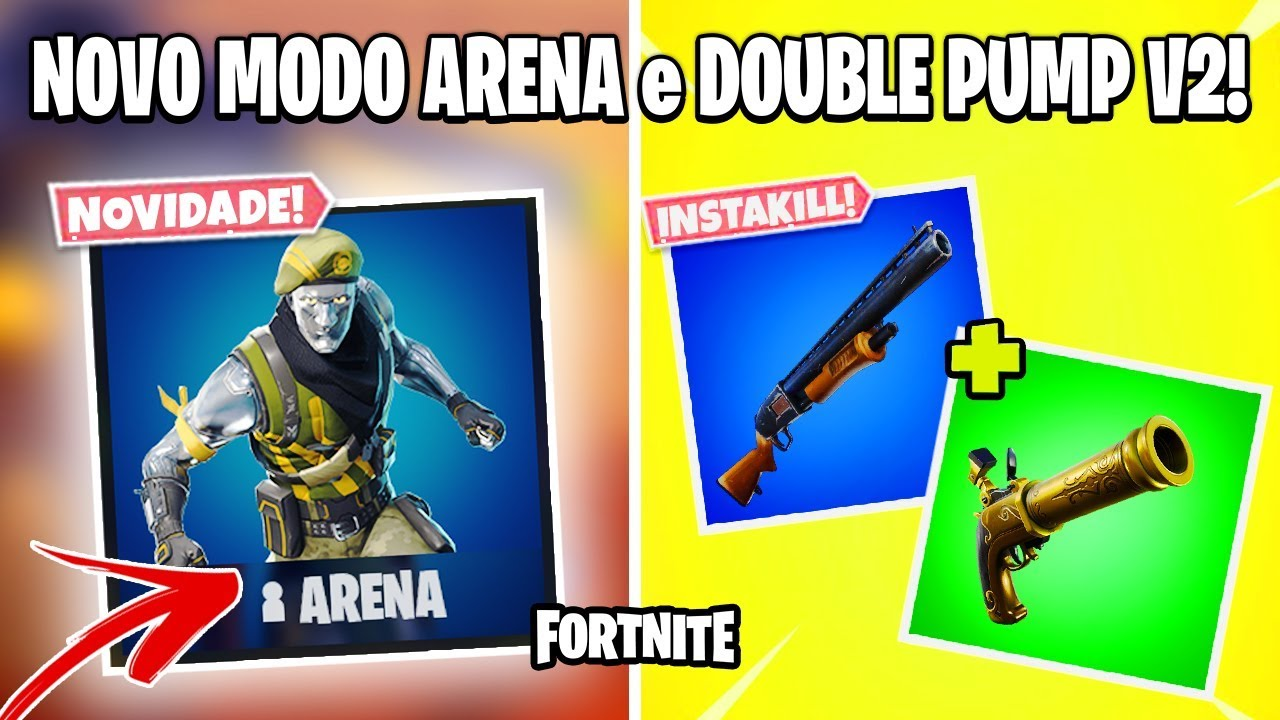 fortnite modo arena competitivo nova armadilha chao e lava e nova double pump fortnite dicas - fortnite competitivo